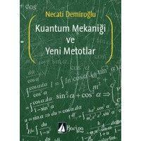 Kuantum mekaniği ve yeni Metodlar