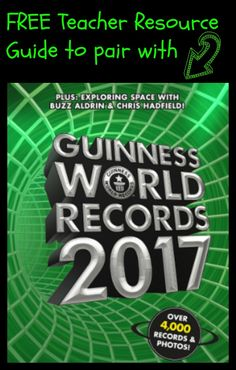 FREE Teacher Resource Guide to pair with Guinness World Records 2017 book OR website! Packed with math activities, STEM, science, language arts, and more. All common core aligned.