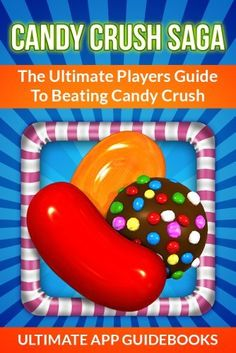 Candy Crush Saga - The Ultimate Players Guide To Beating Candy Crush by Ultimate App Guidebooks, http://www.amazon.com/dp/B00DX7HSUC/ref=cm_sw_r_pi_dp_31L4rb12DVF25