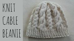 How to knit a beanie with 2 types of cables - a jumbo cable & a twist! This pattern is very simple & I will show you how to do each cable. I explain the patt...