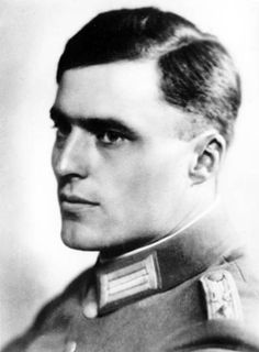 """Claus Schenk von Stauffenberg: The executor of """"Operation Valkyrie,"""" July 20th, 1944, the plot to assassinate Adolf Hitler, who survived the attempt. Many more in numbers, than that of the conspirator-patriots, lost their lives in the aftermath. It iis a good thing to remember that there are times when, in the wake of any tyrant's despotism, it is heard that 'nothing can be done,' at least a few try to do something. Even failure is better than 'nothing.'"""