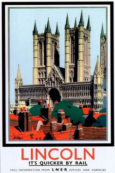 An poster sized print, approx (other products available) - London & North Eastern Railway (LNER) poster showing a view of Lincoln Cathedral. Artwork by Frank Newbould.<br> - Image supplied by National Railway Museum - Poster printed in Australia Posters Uk, Train Posters, Railway Posters, Poster Prints, Retro Posters, Art Print, British Travel, Travel Uk, Travel Pics