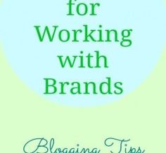 top 10 tips for working with brands blogging tips