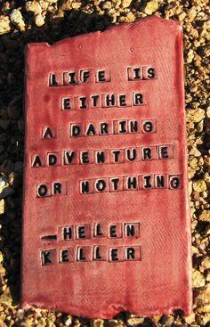 Hellen Keller was a very intelligent woman.