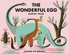 The Wonderful Egg (Dahlov Ipcar Collection): Dahlov Ipcar: 9781909263284: Amazon.com: Books