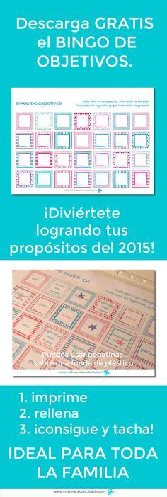 Por fin será divertido conseguir los #propósitos del 2015. Jugando a este Bingo de Objetivos te animarás y no te olvidarás de ellos. Con pdf #imprimible para que juguéis toda la familia. En http://www.cristinacastrocabedo.com by @CristelDesign