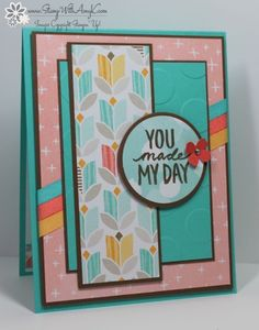Stampin' Up! Best Day Ever You Made My Day Card