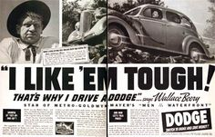 """1938 Dodge Sedan original vintage ad. """"I like 'em tough! That's why I drive a Dodge!"""" declares MGM's star of """"Men of the Waterfront"""", Wallace Beery."""