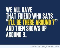 We all have a friend like this... - http://www.loveoflifequotes.com/funny/we-all-have-a-friend-like-this/