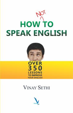 Even though you understand English and write pages of it as a student or professional, you may still be feeling inhibited in speaking it. Buying Books Online, Improve Your English, Book Categories, English Book, Self Help, Nonfiction, Mistakes, Improve Yourself, Writer