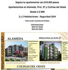 Apartamentos en Alameda, Prol. 27 y Colinas del Oeste - Separa tu apartamento con $10,000 pesos  Apartamentos en Alameda, Prol. 27 y Colinas del Oeste  Desde 2.2 MM  2 y 3 Habitaciones - Seguridad 24/H  Visite nuestro Apartamento Modelo Informaciones 809.701.6440 809.303.2922