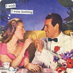 Magnets from Anne Taintor: I wish I were knitting