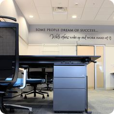 Some People Dream of Success (wall decal from WallWritten.com).