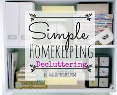 Delcuttering your Home #diy #howto