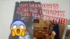 ANGRY GRANDPA'S GETTING OLD! (PRANK BACKFIRE)! REACTION!!!