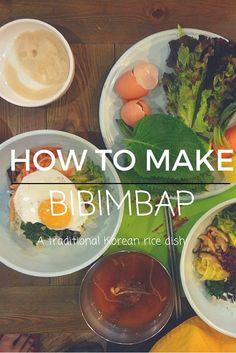 How To Make Bibimbap: Korea's traditional rice dish.