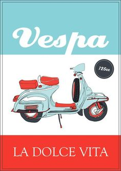 Vespa poster - La Dolce Vita