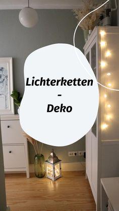 Mit unseren drei Ideen für eine schöne Lichterketten-Deko zauberst Du unkompliziert und schnell eine stimmungsvolle Beleuchtung. Lighting, Home Decor, Minimalism, Room Wall Decor, Home Decor Accessories, Decoration Home, Room Decor, Lights, Home Interior Design