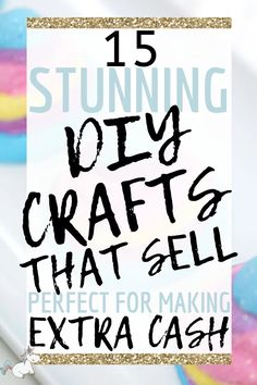 15 Awesome DIY Crafts That Sell Every Time! Here are 15 of the best DIY crafts that sell! Want to make some extra money from home selling crafts? Then don't miss these icredible crafts to make & sell! Diy Gifts To Sell, Easy Crafts To Sell, Christmas Crafts To Sell, Diy Crafts For Adults, Diy Projects To Sell, Christmas Ornaments To Make, Sell Diy, Easter Crafts For Kids, Diy Christmas