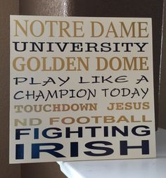 Notre Dame Wood Sign, Notre Dame College Football, University Of Notre Dame, Fighting Irish Wood Sign by CreativeSignsByTal on Etsy https://www.etsy.com/listing/236128433/notre-dame-wood-sign-notre-dame-college