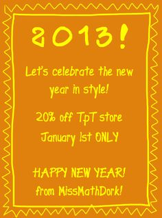 """Out with the old - in with the new! As a huge thank you for all of my amazing followers, I'm throwing a New Year Celebration sale! 20% off!! What better way to start off the """"new"""" year than buying new activities to use in your math classroom! New Year's day only!"""