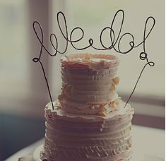"""Rustic """"We Do!"""" Cake Topper Banner."""