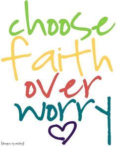 Do not worry, have faith.