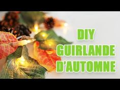 Créer une guirlande lumineuse aux couleurs de l'automne - DIY avec youMA...