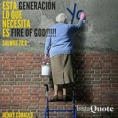 This generation need Fire of God Fire, God, Baseball Cards, Sayings, Sports, Psalms, Dios, Hs Sports, Lyrics