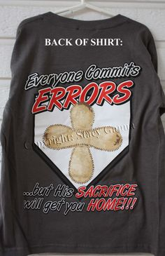 "Gray Baseball Cross T-Shirt for Boys, Girls, Adults & Kids -- with our ""Everyone Commits Errors"" Phrase on the back. $19.99, via Etsy."