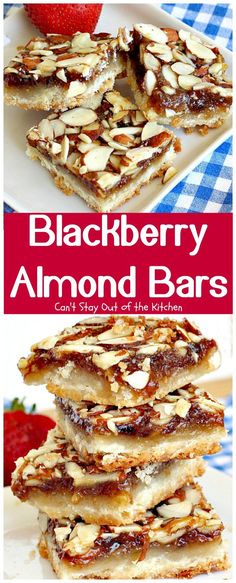 Blackberry Almond Bars | Can't Stay Out of the Kitchen | Your family will rave…