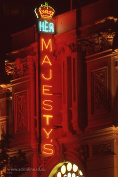 Her Majesty's Theatre   Melbourne Neon   adonline.id.au
