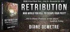 Fabulous and Brunette: Retribution by Diane Demetre - Book Tour - Guest P...