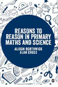 Reasons to Reason in Primary Maths and Science Primary Science, Teaching Science, Teaching Kids, Effective Teaching, Math For Kids, Secondary School, Science Lessons, Math Teacher, Mathematics