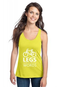 legs speak louder than words bicycle cycling funny Racerback Tank