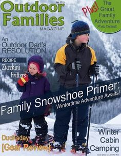 Introducing Outdoor Families Magazine (Outdoor Play Party)