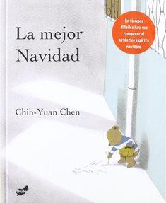 """Chen Chih-Yuan. """"La mejor Navidad"""". Editorial Thule. (5-6 años)."""
