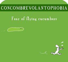 #concombrevolantophobia