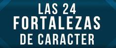 24 fortalezas del carácter y virtudes.