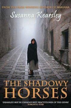 The Shadowy Horses by Susanna Kearsley (May 3 2010) by Susanna Kearsley, http://www.amazon.ca/dp/B00D81YO64/ref=cm_sw_r_pi_dp_DkZYsb1HAKRQJ