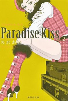 Paradise Kiss  Is an anime of mode, love and fashion characters, just see it!, and fall in love with Para-Kiss Op: Lonely In Georgeus, Tommy February6 : https://www.youtube.com/watch?v=XuccKeDW8i4