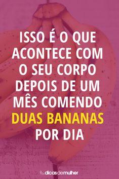 Isso é o que acontece com o seu corpo depois de um mês comendo duas bananas por dia