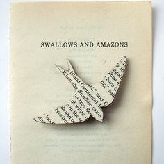 Swallows and Amazons - bird brooch. Classic book brooches made with original pages.. £8.00, via Etsy.