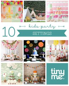 10 Kids Party Settings ~ Tinyme