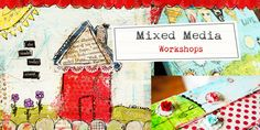 Mixed Media - my new love.  Taking a class from Christy Tomlinson on She-art right now - SO FUN!!