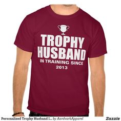 Personalized Trophy Husband In Training T-shirt