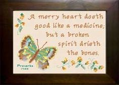 Cross Stitch Bible Verse, Proverbs A merry heart doeth good like a medicine; but a broken spirit drieth the bones, Cross Stitch Charts, Cross Stitch Designs, Cross Stitch Patterns, Broken Spirit, Sewing Projects, Projects To Try, King James Bible Verses, Favorite Bible Verses, Meaningful Gifts