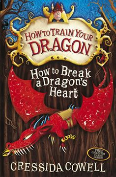 Cressida Cowell | How to Break a Dragons Heart | eight