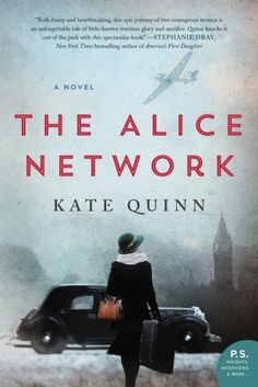 Sarah Anne's Book Review: The Alice Network by Kate Quinn