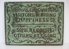 """Rustic Cast Iron """"Visitors Happiness"""" Collectible Plaque Sign Garden Porch Home  #Rustic"""